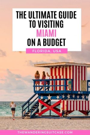 Guide to visiting Miami on a budget