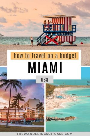 how to travel on a budget Miami