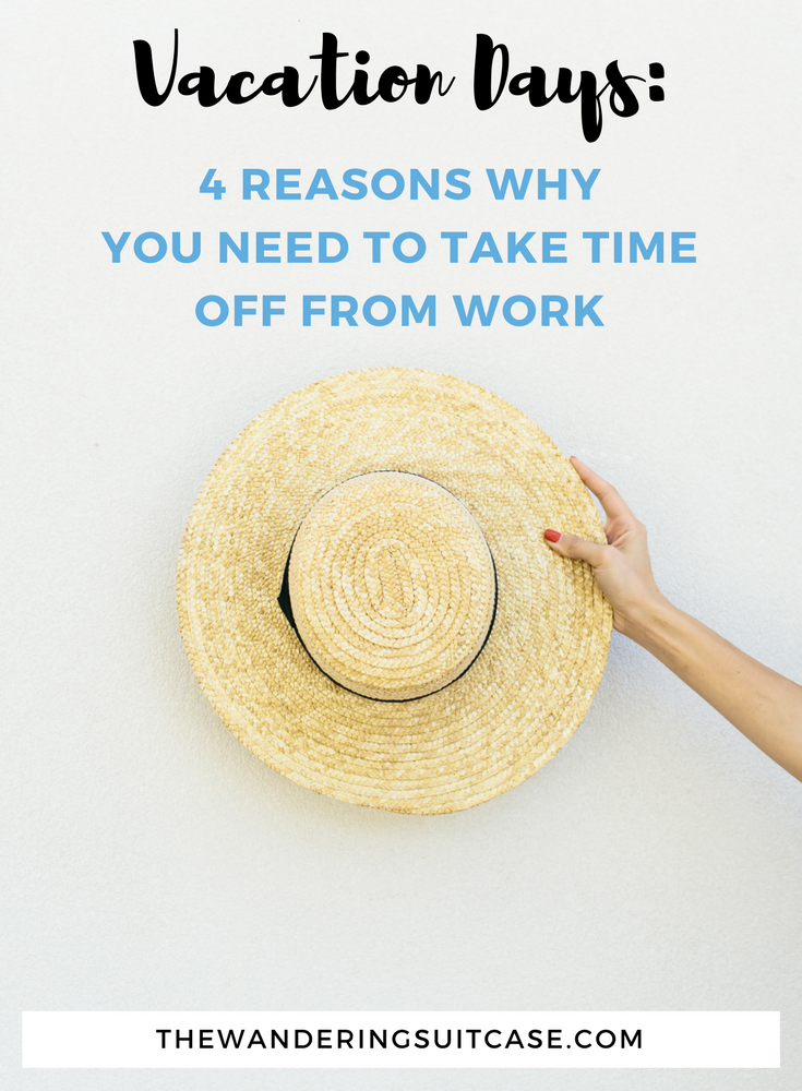 why you need to take time off from work