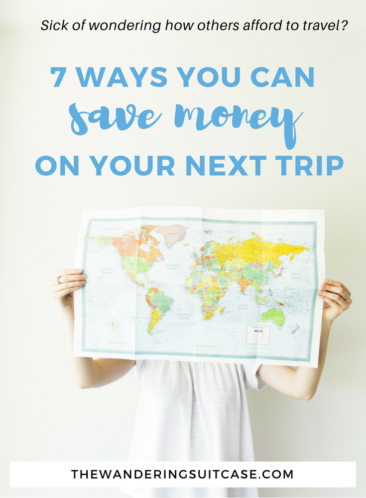 7 Ways You Can Save Money On Your Next Vacation The