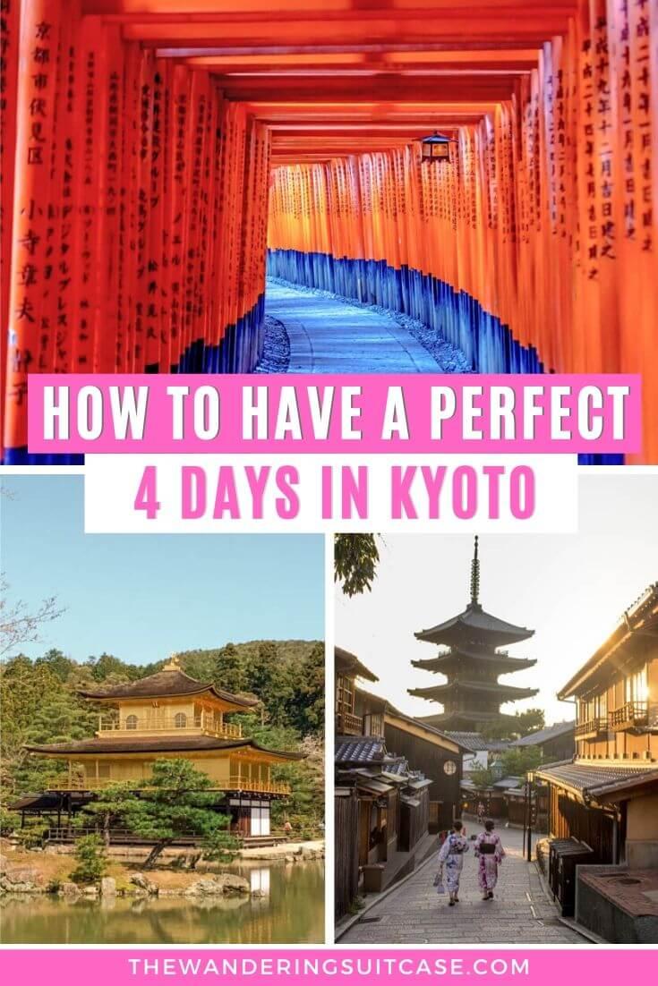 4 day Kyoto itinerary Japan