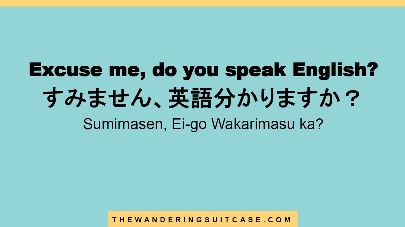 Excuse Me Do You Speak English The Wandering Suitcase