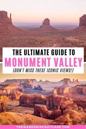 Views of Monument Valley at sunset - The ultimate guide to Monument Valley USA
