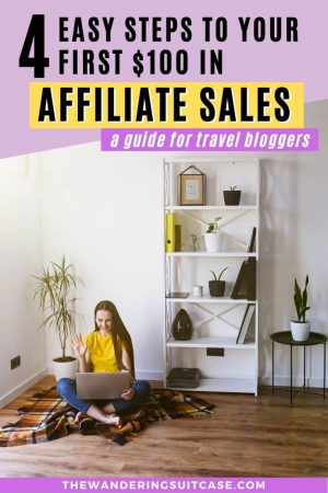 4 easy steps to your first $100 in affiliate sales
