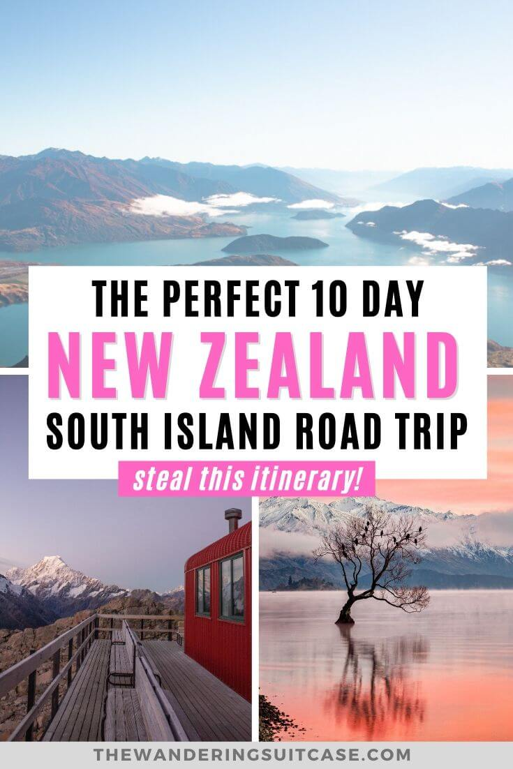 The perfect 10 day New Zealand road trip itinerary