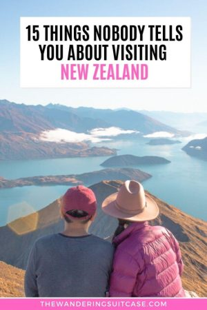 Things nobody tells you about visiting New Zealand