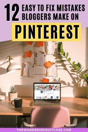 Mistakes bloggers make on Pinterest