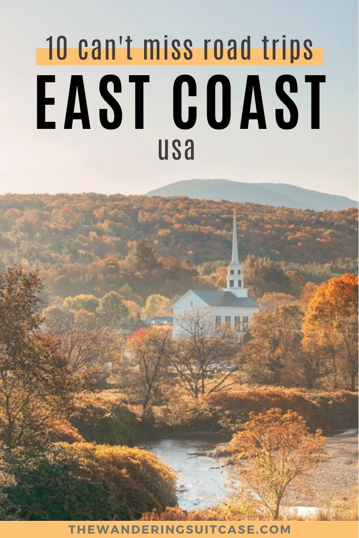 10 can't miss road trips east coast us